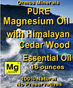 Ormus Minerals -Pure Magnesium Oil with Himalayan Cedar Wood EO