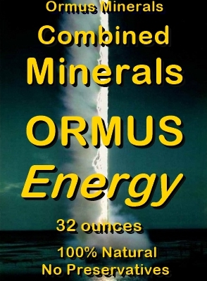 Ormus Minerals -Combined Minerals ORMUS energy